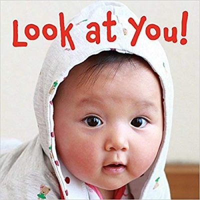 book cover for look at you. little Asian baby face on cover