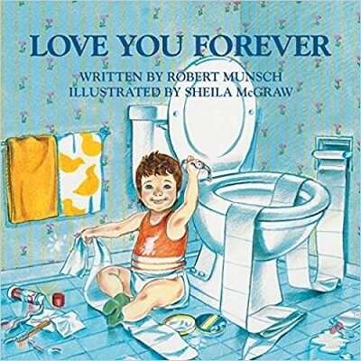 love you forever robert munsc book cover baby sitting near toilet making mess