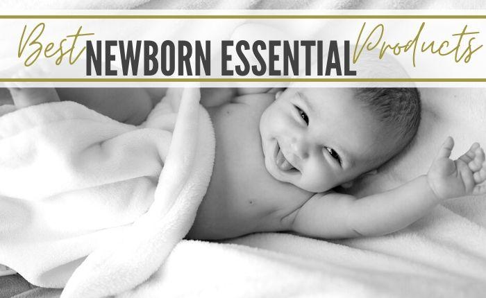 best newborn infant necessities for new moms