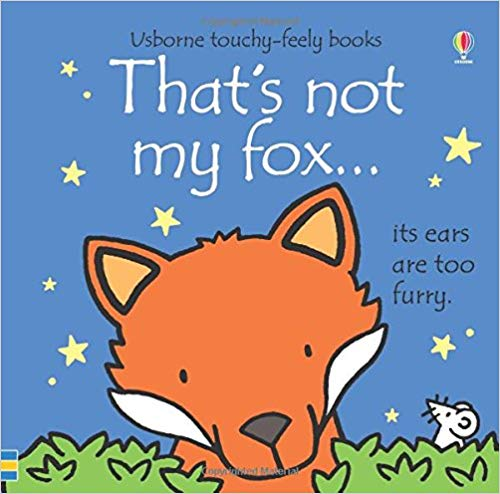 picture of a cartoon fox and little mouse for book cover of that's not my fox by Fiona watt
