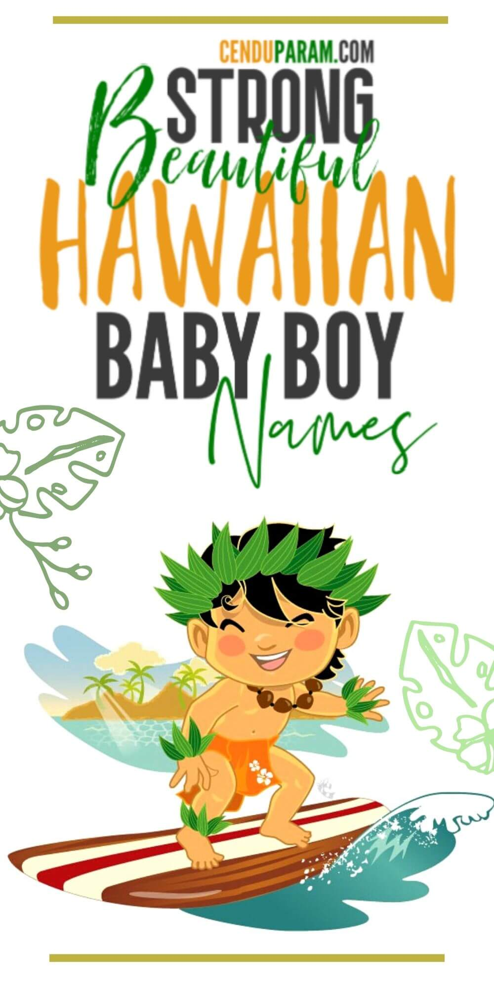 Strong Hawaiian Baby Boy Names and Meanings – Cenzerely Yours