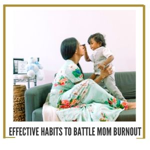how to battle mom burnout