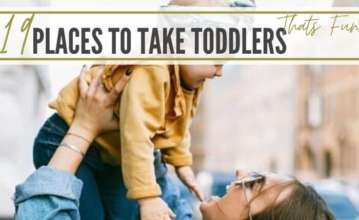 fun places to take a toddler near me