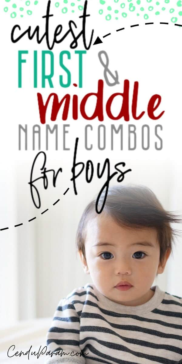 baby boy with cute first and middle name combination