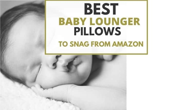 baby sleeping on infant lounger pillow