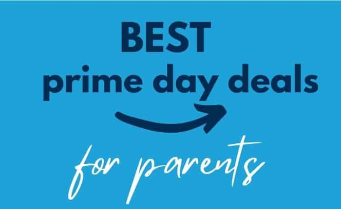 amazon prime day deals for parents