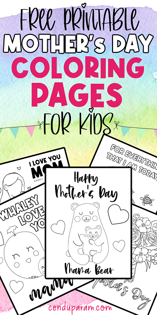 Happy Mother's Day coloring pages for kids free printable. Fun and free Mother's day coloring pages for toddlers and preschoolers. Free Mother's day printables. Mother's day printable activities. mother's day coloring sheets. easy mother's day craft. diy mother's day card craft