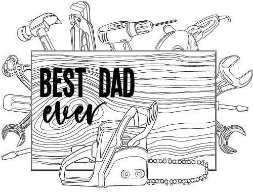 best dad ever coloring page with tools